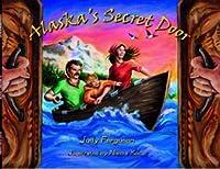 Alaska's Secret Door 2004 0971604428 Book Cover