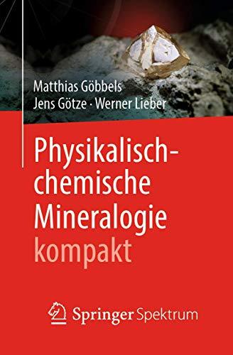 Physikalisch-chemische Mineralogie kompakt