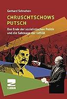 Chruschtschows Putsch: Das Ende der sozialistischen Politik und die Sabotage der UdSSR