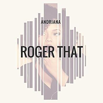Roger That