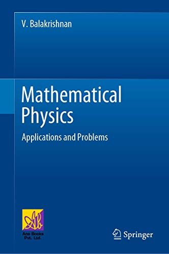 Mathematical Physics: Applications and Problems