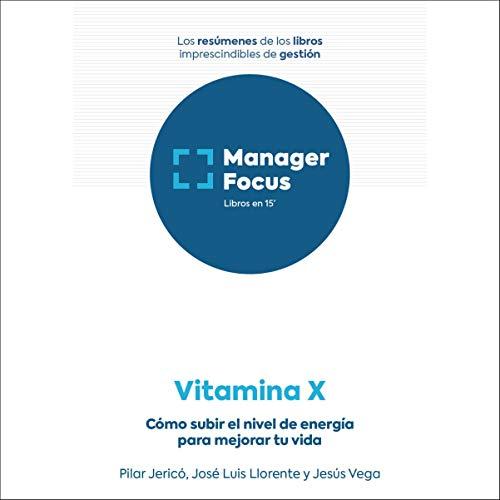 Diseño de la portada del título Resumen de Vitamina X de Pilar Jericó, José Luis Llorente y Jesús Vega