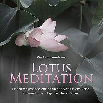 Lotus Meditation (Eine Durchgehende, Entspannende Meditations-Reise Mit Wunderbar Ruhiger Wellness-Musik)