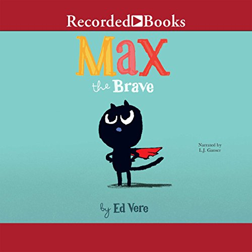 Max the Brave audiobook cover art