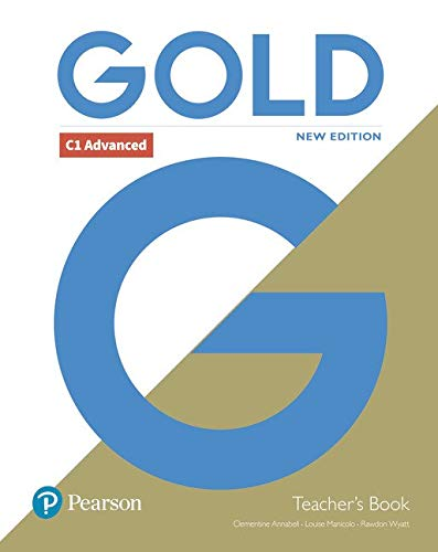 Gold C1 Advanced New Edition Teacher\'s Book with Portal access and Teacher\'s Resource Disc Pack
