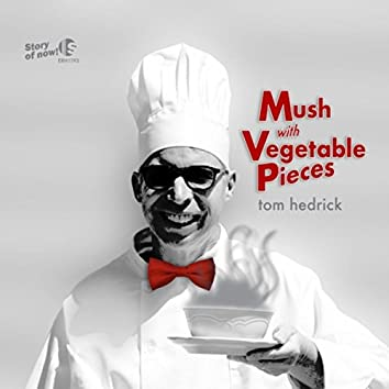 Mush with Vegetable Pieces