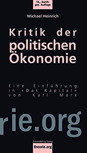 Kritik der politischen Ökonomie: Eine Einleitung in «Das Kapital» von Karl Marx (Theorie.org)