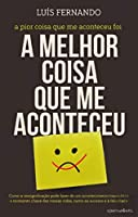A Melhor Coisa que me Aconteceu (Portuguese Edition)