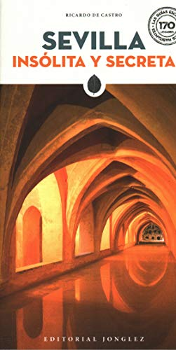 Sevilla insolita y secreta (Secret' Guides)