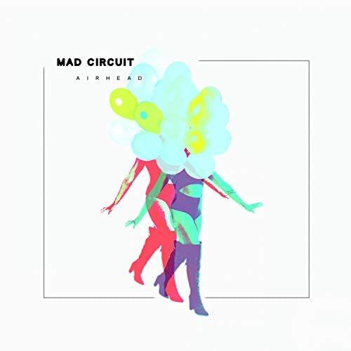Mad Circuit