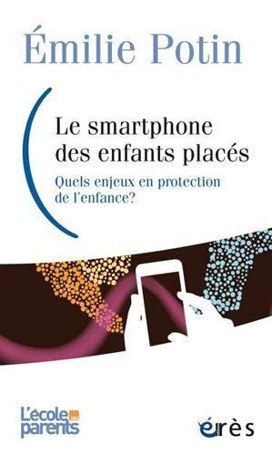bon comparatif Smartphones pour enfants supervisés: quels sont les défis de la protection des enfants? un avis de 2021
