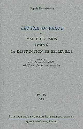 Lettre ouverte au maire de Paris à propos de la destruction de Belleville