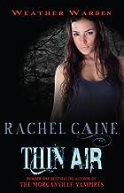 Thin Air. Rachel Caine