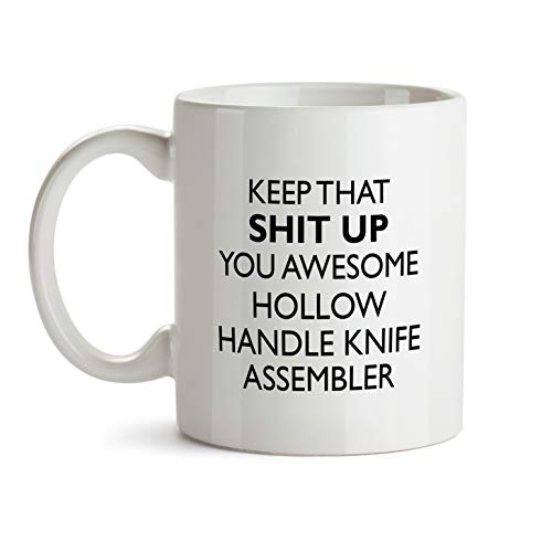 Hollow Handle Knife Assembler Gift Mug - You Are Awesome Profession Best Ever Coffee Cup Colleague Co-Worker Thank You Appreciation Friend Recognition Present