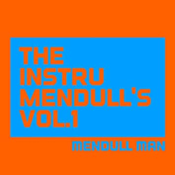 The Instrumendull's, Vol.1 (Royalty Free Instrumental Music for Hip Hop Artists, Movie Soundtracks, and Multimedia Developers)