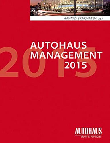 Autohaus-Management 2015