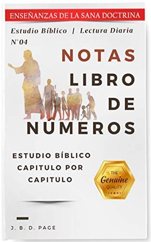 Notas en el Libro de Números: Enseñanzas de la Sana Doctina Cristiana...