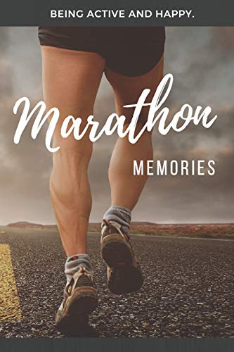 Marathon Memories: 120 pages lined Notebook, Journal or Photobook for your memories with your passion and hobby Running a Marathon.
