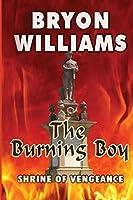 The Burning Boy: Shrine of Vengeance