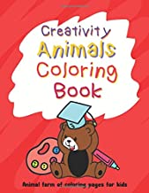 Creativity Animals Coloring Book : Animal Farm of Coloring pages for Kids: Preschool Worksheet | interactive books for toddlers | children act  | ... Children Fun Early Learning | Toddler book