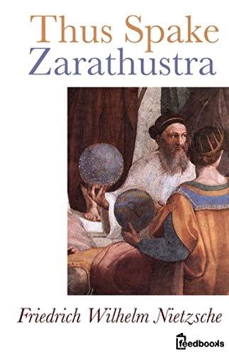 Thus Spake Zarathustra (English Edition)