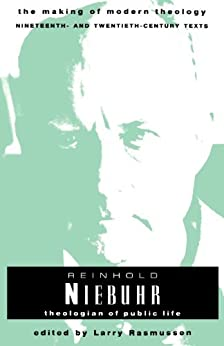 Reinhold Niebuhr: Theologian of Public Life (Making of Modern Theology) by [Larry Rasmussen]
