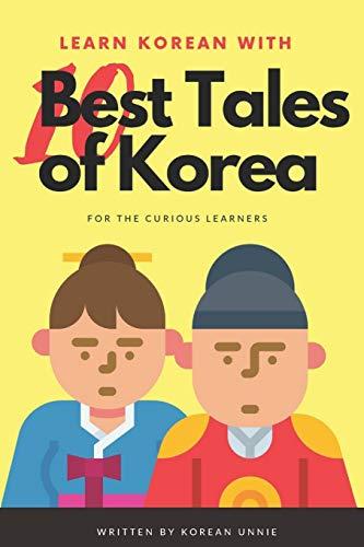 Learn Korean with 10 Best Tales of Korea (Learn Korean with Top 10 Best Tales of Korea, Band 1)