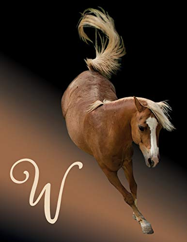 Horse Initial 'W' Monogram Notebook: Custom Blank Lined Journal Personalized for Names Starting with Initial Letter W (Jotter, Notepad, Composition Book)