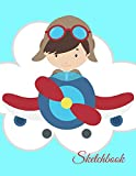 Sketchbook: A Cute Boy Pilot Flight Theme Large 8.5' X 11' Personalized Artist Sketch Book Notebook Workbook and Blank Paper for Drawing, Painting ... ... Journal for Kids and adults [Idioma Inglés]
