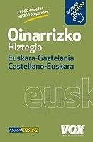 Oinarrizko Hiztegia Euskara-Gaztelania Castellano-Euskara / Basic Dictionary Basque-Castilian