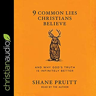 9 Common Lies Christians Believe audiobook cover art