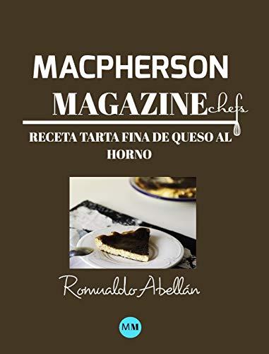 Macpherson Magazine Chef's - Receta Tarta fina de queso al horno