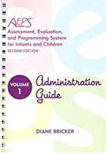 [Assessment, Evaluation, and Programming System: Administration Guide: 1 (AEPS: Assessment, Evalutaion, and Programming System (Unnumbered))] [Author: Diane D Bricker] [August, 2002]