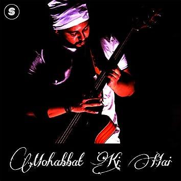 Mohabbat Ki Hai
