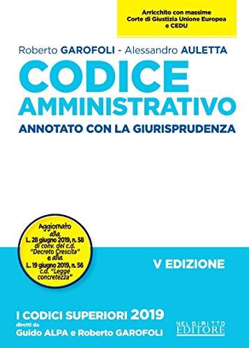 Codice amministrativo. Annotato con la giurisprudenza