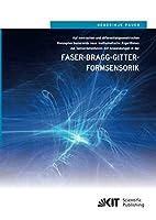 Auf metrischen und differentialgeometrischen Konzepten basierende neue mathematische Algorithmen zur Sensordatenfusion mit Anwendungen in der Faser-Bragg-Gitter-Formsensorik