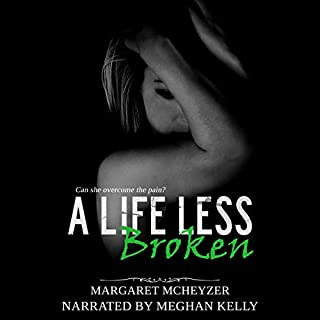 A Life Less Broken audiobook cover art