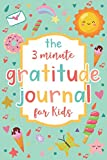 The 3 Minute Gratitude Journal for Kids: A Journal to Teach Children to Practice Gratitude and Mindfulness. Daily Happiness Notebook for Kids Activities Education and Learning Fun