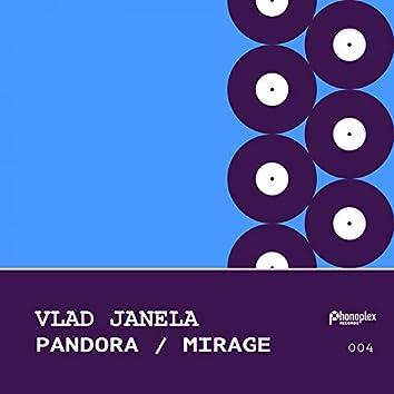Pandora / Mirage