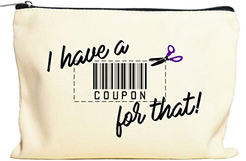 Moonwake Designs I Have A Coupon For That Makeup Bag - Gift for Coupon Lover, Coupon Pouch, Coupon Organizer