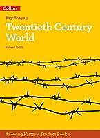 Knowing History - Ks3 History Twentieth Century World