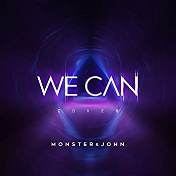 We Can (Cover)