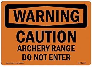 OSHA Warnschild – Vorsicht Bogenschießen Range Do Not Enter Warnschilder Private Property Blechschild Warnschild für den Außenbereich, 20,3 x 30,5 cm