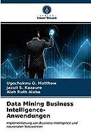 Data Mining Business Intelligence-Anwendungen