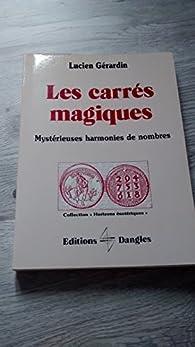 Les carrés magiques par Lucien Gérardin