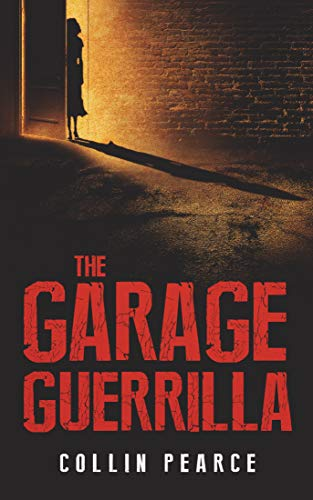 The Garage Guerrilla