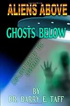 Aliens Above, Ghost Below