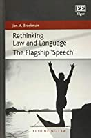 Rethinking Law and Language: The Flagship 'Speech'