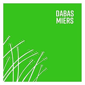 Dabas Miers / Nature's Peace
