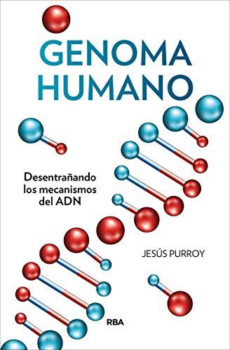 Genoma humano: Desentrañando los mecanismos del ADN (DIVULGACIÓN)